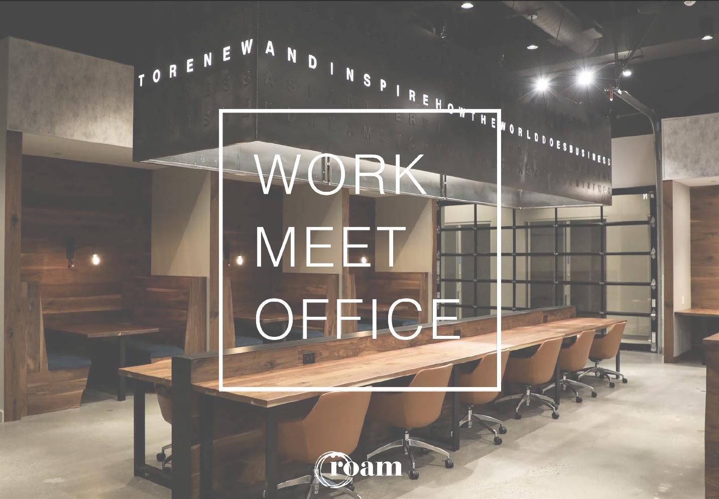 Work, Meet + Office at Roam